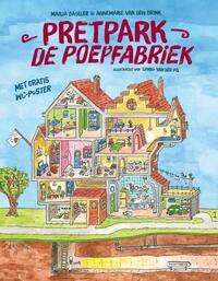 Pretpark de Poepfabriek-Annemarie van den Brink, Marja Baseler