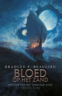 Het Lied van het Gebroken Zand 2 - Met Bloed op het Zand-Bradley P. Beaulieu
