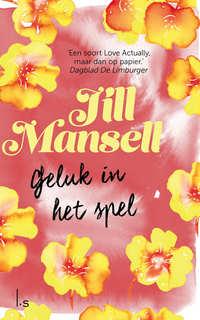 Geluk in het spel-Jill Mansell