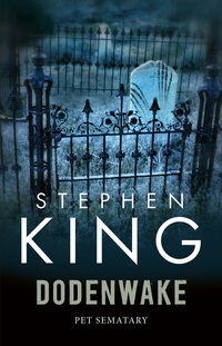 Dodenwake [Pet Sematary]-Stephen King