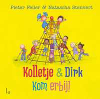 Kolletje & Dirk - Kom erbij! + Vriendenboekje-Natascha Stenvert, Pieter Feller