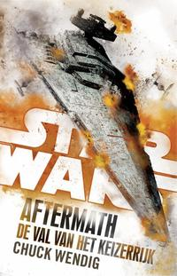 Star Wars: Aftermath: De Val van het Keizerrijk-Chuck Wendig