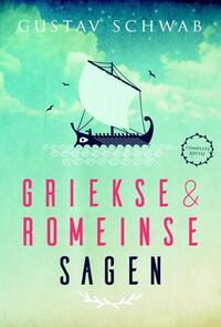 Griekse en Romeinse sagen-Gustav Schwab