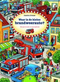 Waar is de kleine brandweerauto?-Joachim Krause