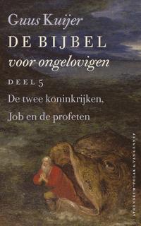 De Bijbel voor ongelovigen-Guus Kuijer-eBook
