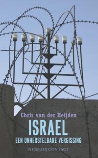 Israel, een onherstelbare vergissing-Chris van der Heijden-eBook