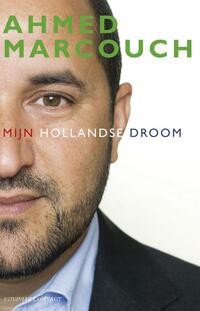 Mijn Hollandse droom-Ahmed Marcouch-eBook