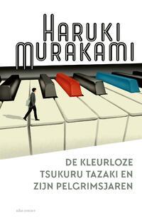 De kleurloze Tsukuru Tazaki en zijn pelgrimsjaren-Haruki Murakami-eBook