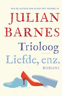 Trioloog - Liefde, enz.-Julian Barnes