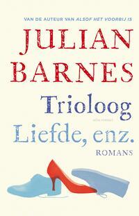 Trioloog ; Liefde, enz.-Julian Barnes-eBook