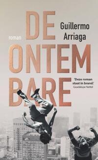 De ontembare-Guillermo Arriaga
