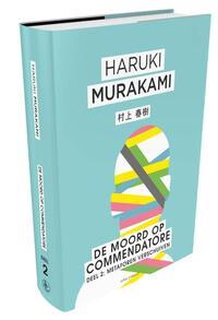 De moord op Commendatore 2 - Metaforen verschuiven-Haruki Murakami