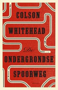 De ondergrondse spoorweg-Colson Whitehead