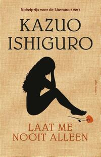 Laat me nooit alleen-Kazuo Ishiguro