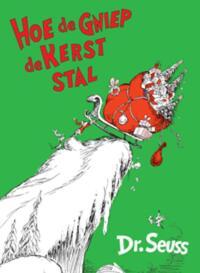 Dr. Seuss : Hoe de Gniep de kerst stal-Seuss