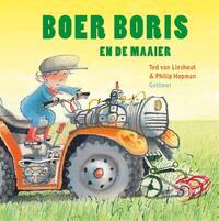 Boer Boris : Boer Boris en de maaier-Ted van Lieshout