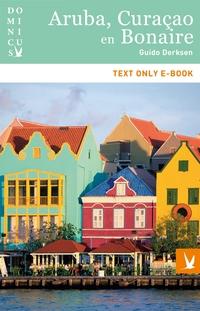 Dominicus landengids: Aruba, Curacao en Bonaire-Guido Derksen-eBook