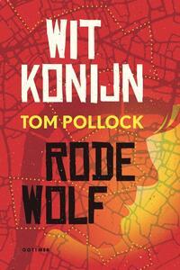 Wit Konijn / Rode Wolf-Tom Pollock