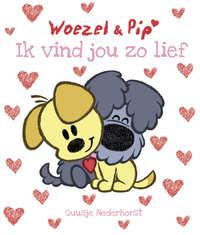 Woezel & Pip - Ik vind jou zo lief-Guusje Nederhorst