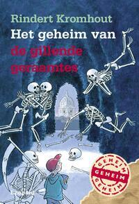 Het geheim van de gillende geraamtes-Rindert Kromhout-eBook