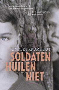 Soldaten huilen niet-Rindert Kromhout
