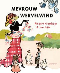 Mevrouw Wervelwind-Rindert Kromhout