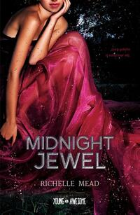 Midnight Jewel-Richelle Mead