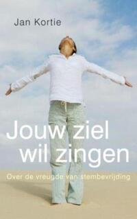 Jouw ziel wil zingen-Jan Kortie-eBook