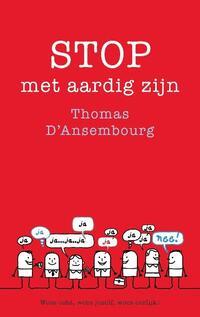 Stop met aardig zijn-Thomas d'Ansembourg