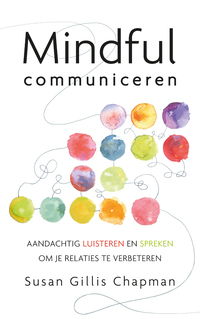 Mindful communiceren-Susan Gillis Chapman