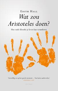 Wat zou Aristoteles doen?-Edith Hall-eBook