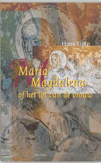 Maria Magdalena of het lot van de vrouw-Hans Stolp