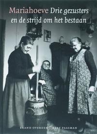 Mariahoeve drie gezusters en de strijd om het bestaan-B. Overeem, B. Paasman