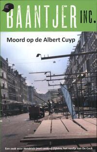 Moord op de Albert Cuyp (Baantjer Inc. deel 3)-Baantjer Inc.