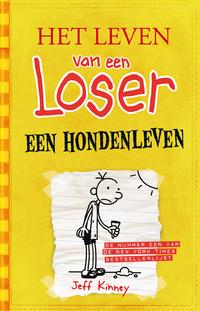 Het leven van een loser 4 - Een hondenleven-Jeff Kinney