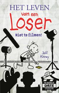 Het leven van een Loser Niet te filmen!-Jeff Kinney