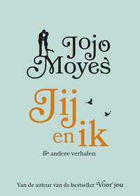 Jij en ik-Jojo Moyes