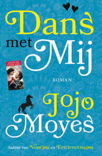 Dans met mij-Jojo Moyes