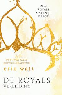De Royals 1 - Verleiding-Erin Watt-eBook