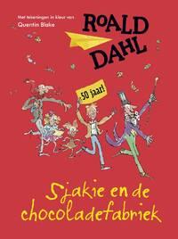 Sjakie en de chocoladefabriek - gouden jub.ed.-Roald Dahl