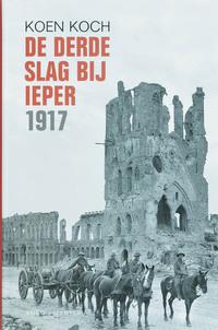 De derde slag van Ieper 1917-Koen Koch