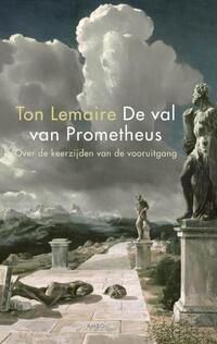 De val van Prometheus-Ton Lemaire-eBook