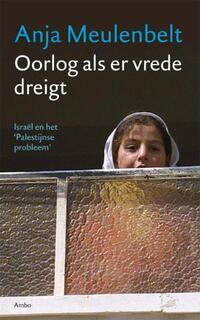 Oorlog als er vrede dreigt-Anja Meulenbelt-eBook