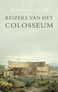 Keizers van het Colosseum-Anton van Hooff