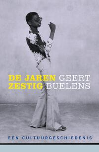 De jaren zestig-Geert Buelens-eBook