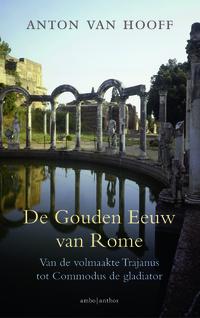 De gouden eeuw van Rome-Anton van Hooff