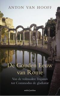 De gouden eeuw van Rome-Anton van Hooff-eBook