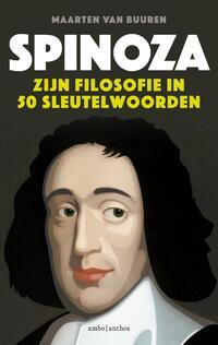 Spinoza. Zijn filosofie in vijftig sleutelwoorden-Maarten van Buuren-eBook