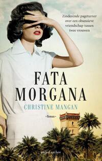 Fata morgana-Christine Mangan