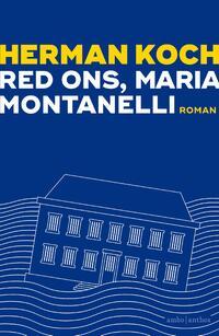 Red ons, Maria Montanelli-Herman Koch